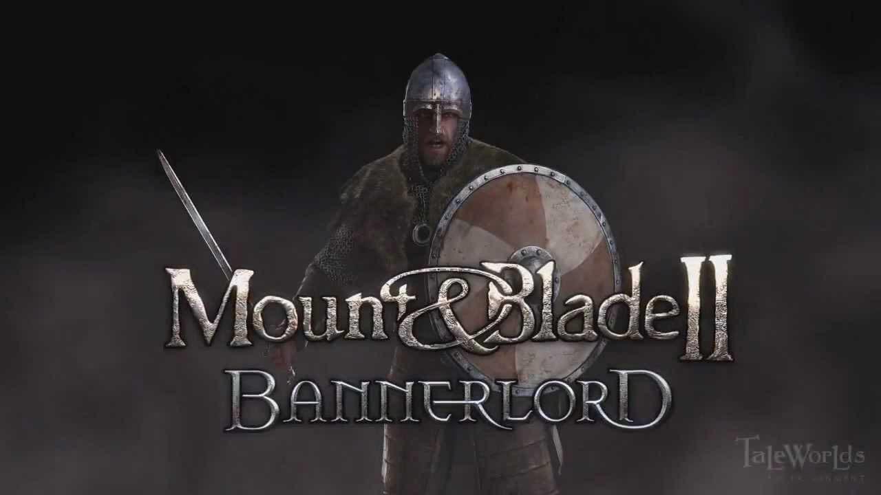 Mount & Blade 2 II: Bannerlord